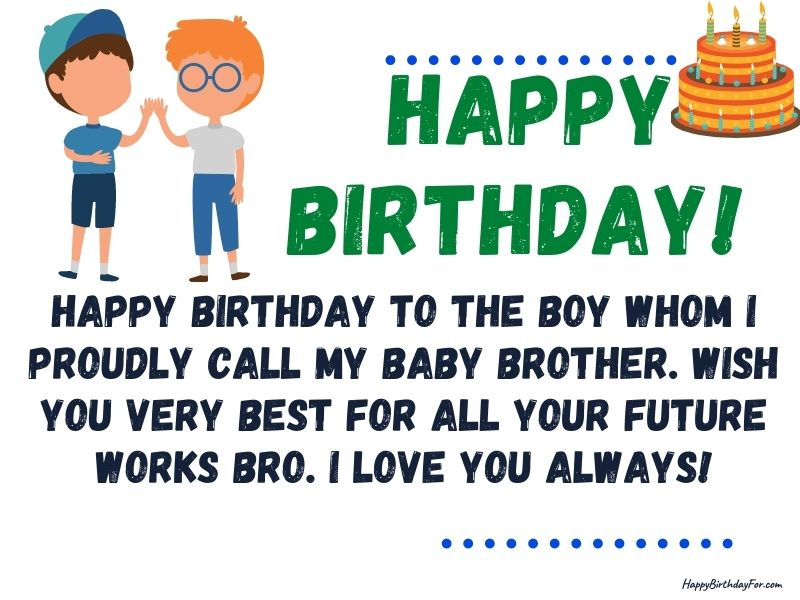 205 Happy Birthday Wishes for Younger Brother
