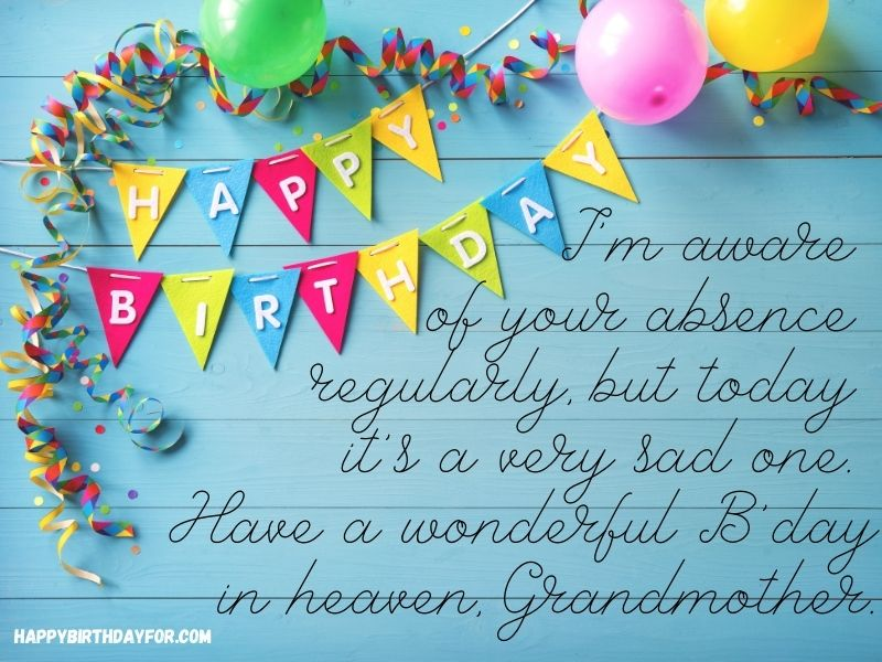 Easy happy birthday Wishes for grandmother grandma in heaven Messages