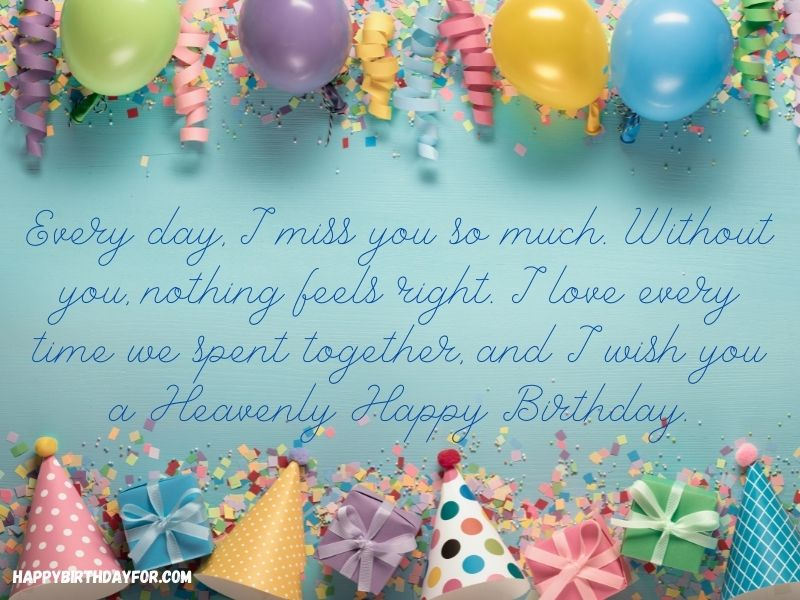 Easy happy birthday Wishes in heaven Messages