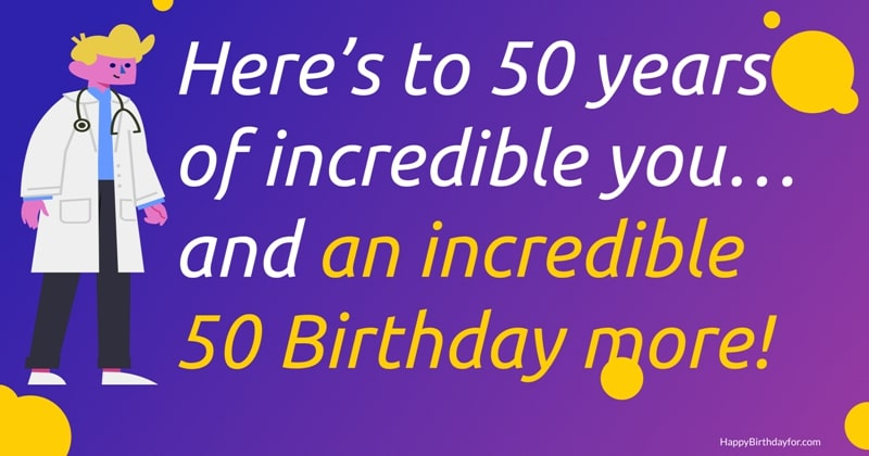 99 Happy 50th Birthday Best Wishes And Messages For a Friend