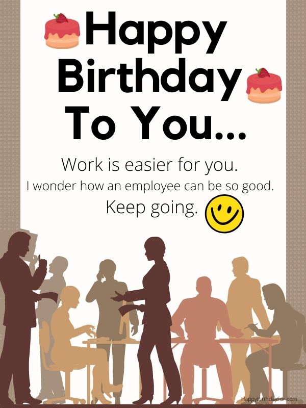 Happy Birthday Image for staff office employees boss workers labors