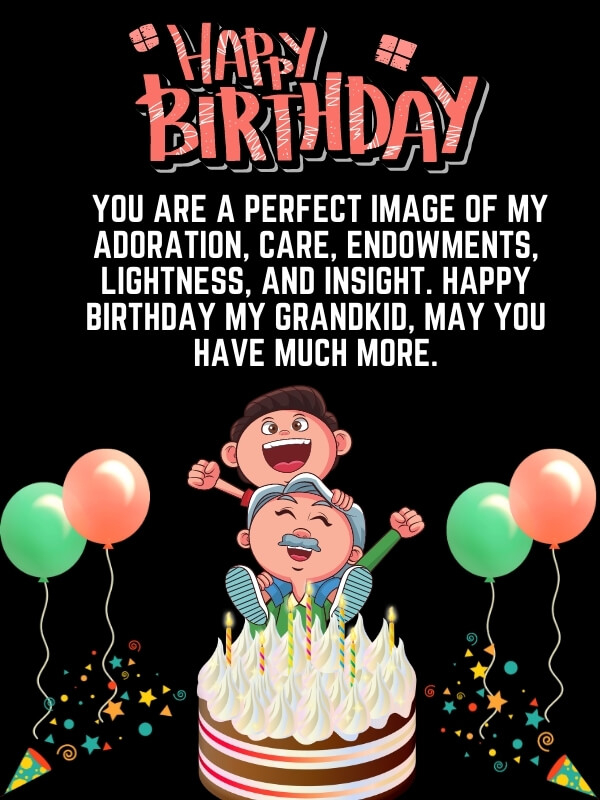 Happy Birthday Wishes And Messages For Grandson