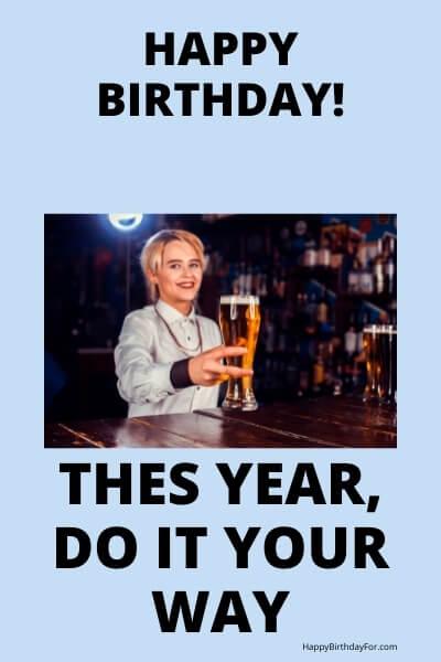 Happy Birthday Meme beer girl