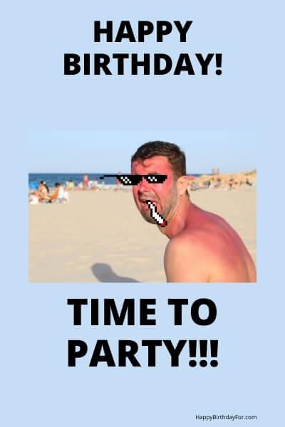Happy Birthday party Meme